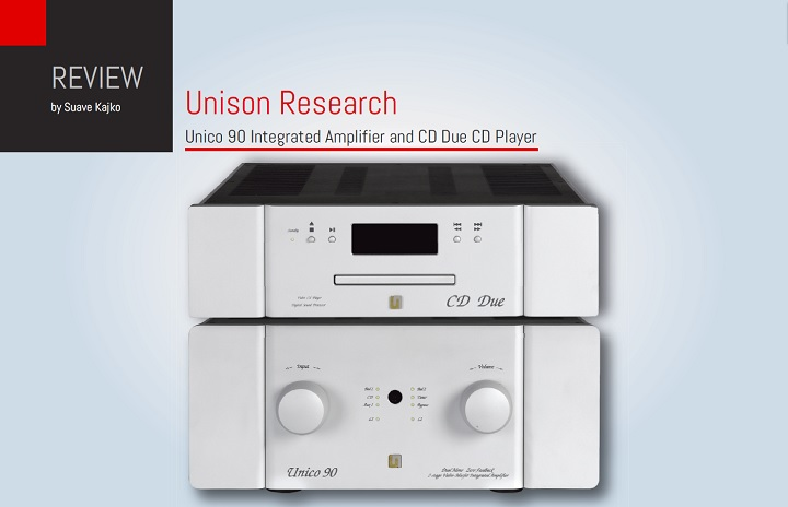 Unison Research Unico 90 Integrated Amplifier and CD Due CD Player Review 01