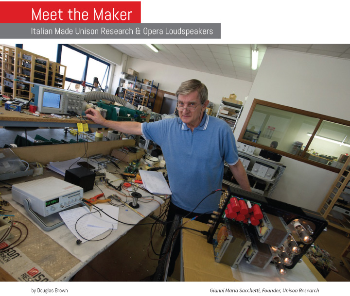 Meet the Maker Italian Made Unison Research and Opera Loudspeake
