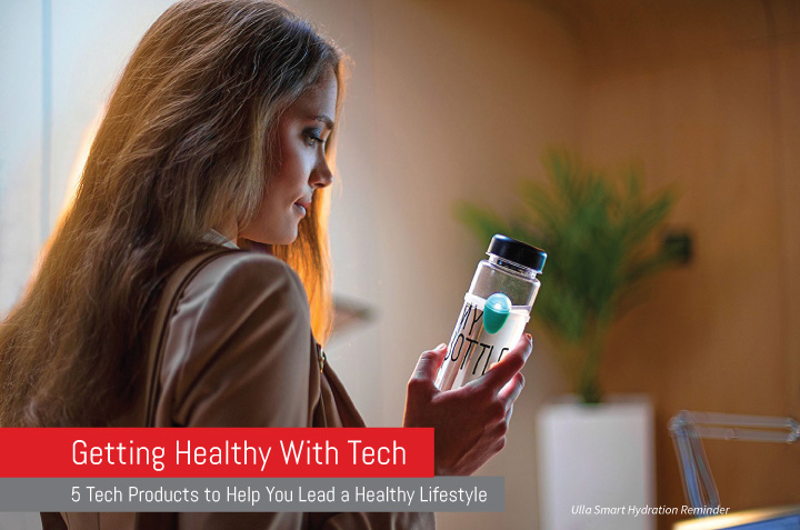 5 Ways to Get Healthy With Tech.indd