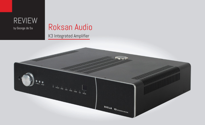 Roksan Audio K3 Integrated Review.indd