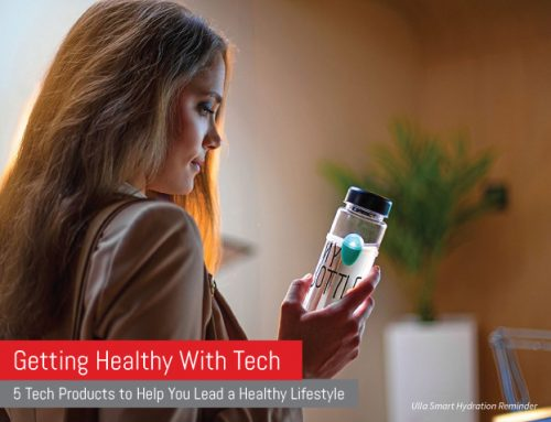 Getting Healthy With Tech: 5 Tech Products to Help You Lead a Healthy Lifestyle