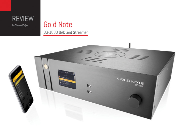 Gold Note DS-1000 DAC and Streamer Review.indd