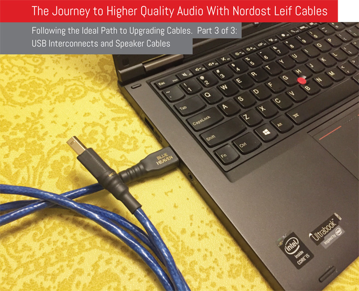 The Journey to Higher Quality Audio With Nordost Leif Cables Par